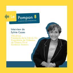 Épisode 34 – Sylvie Cazes – Une femme d'influence dans le milieu du vin